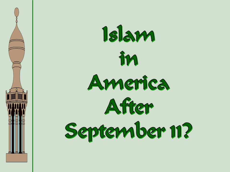 Islam in America After September 11