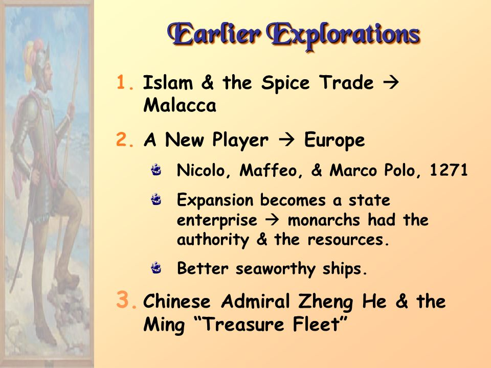 Earlier Explorations Islam & the Spice Trade  Malacca