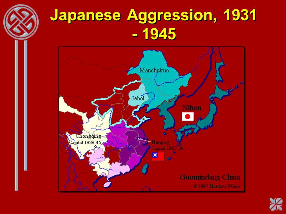 Japanese Aggression, 1931 - 1945