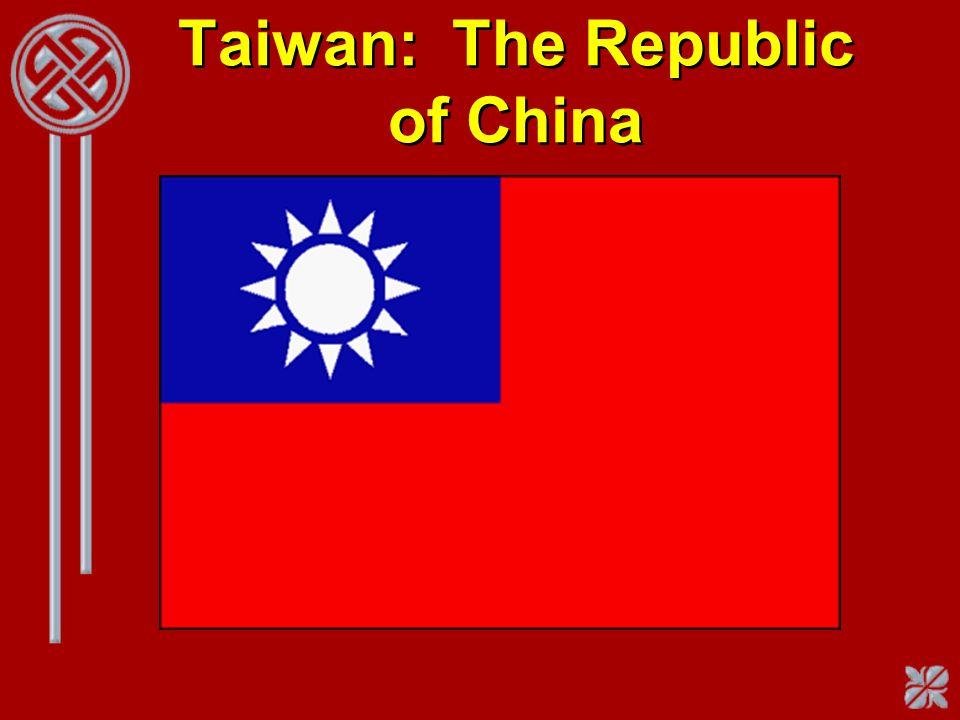 Taiwan: The Republic of China