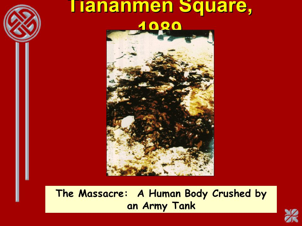 The Massacre: A Human Body Crushed by an Army Tank
