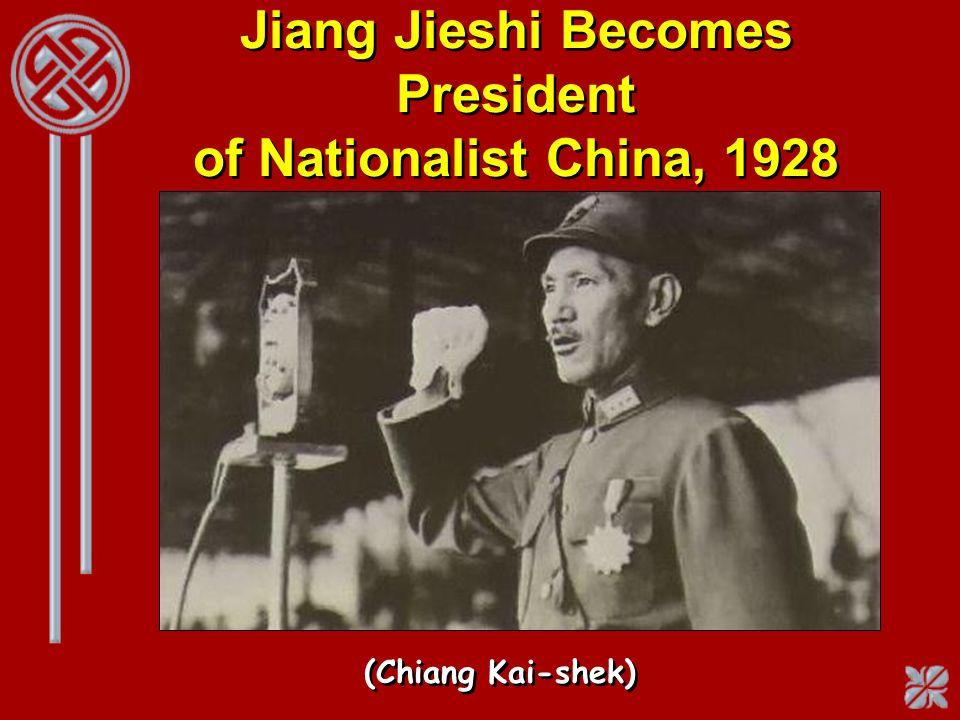 Jiang Jieshi Becomes President of Nationalist China, 1928