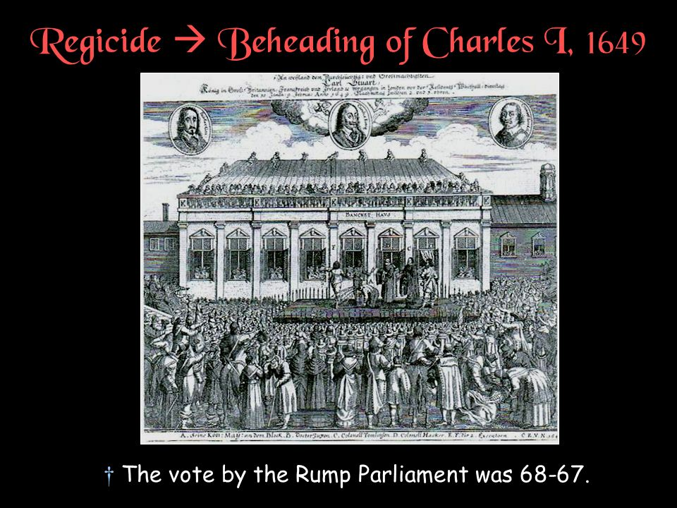 Regicide  Beheading of Charles I, 1649