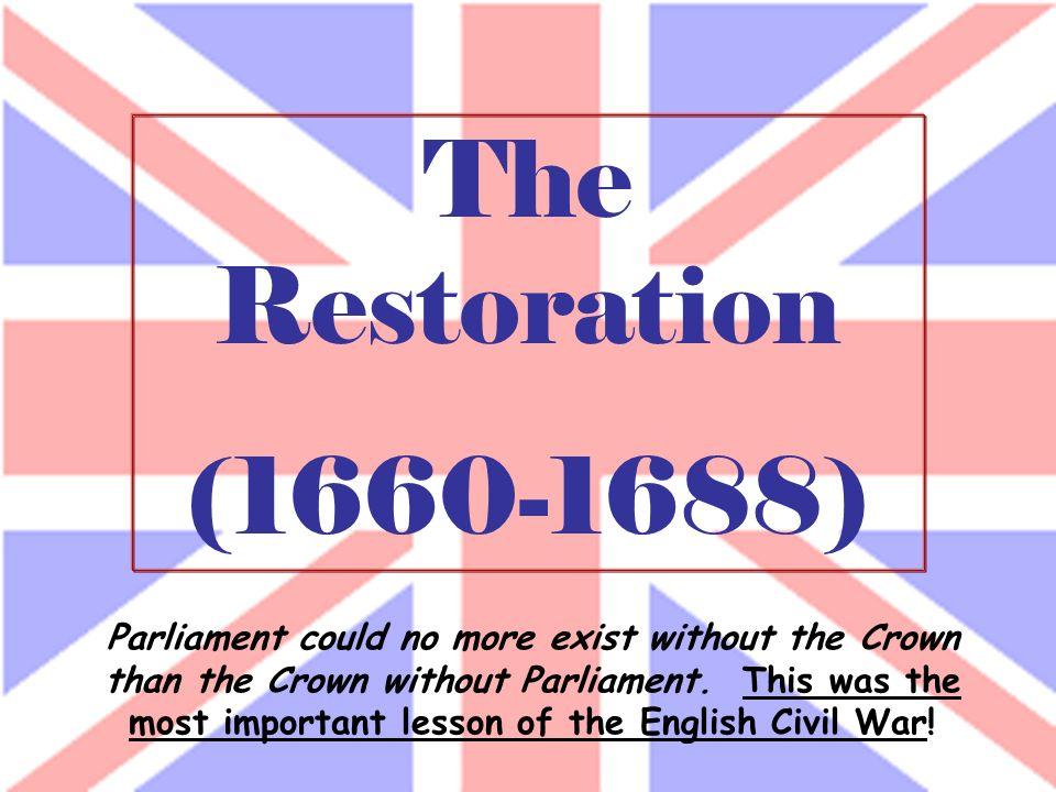 The Restoration (1660-1688)