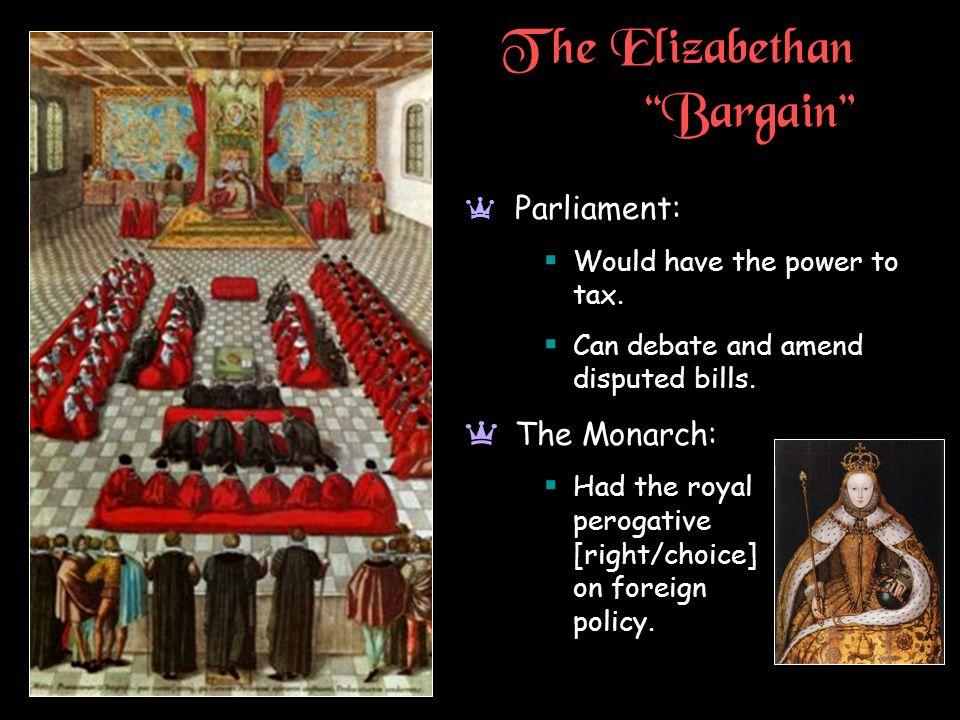 The Elizabethan Bargain
