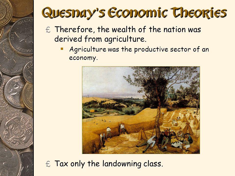 Quesnay's Economic Theories