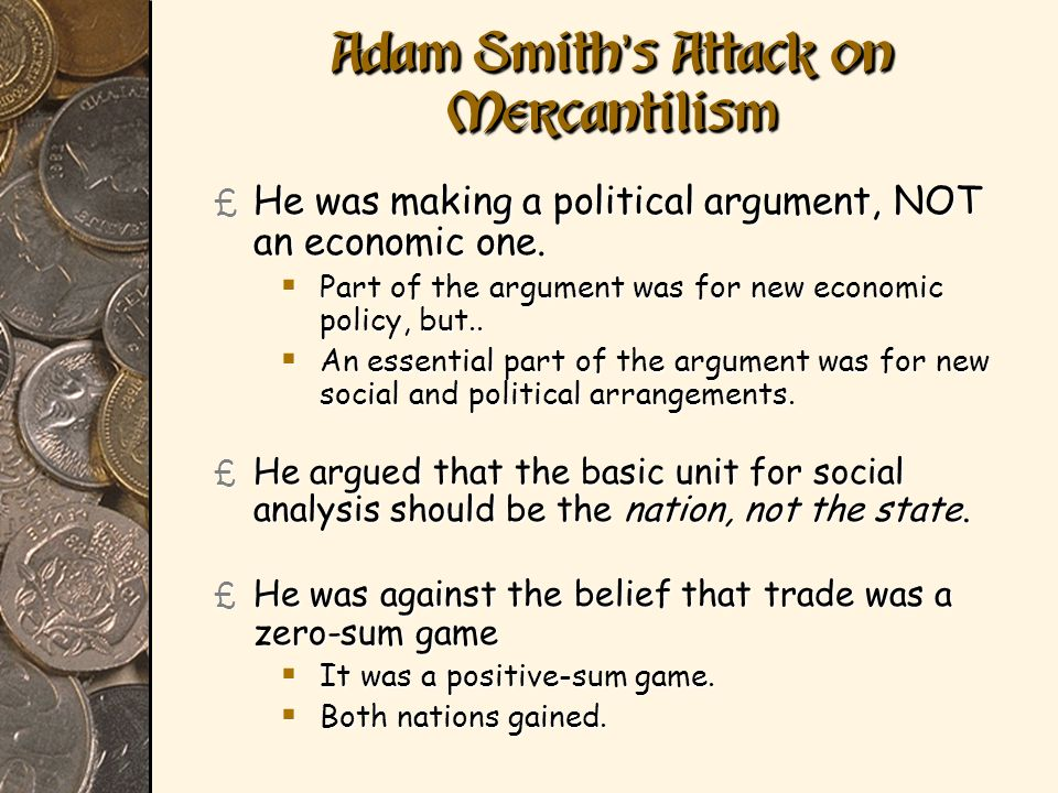 Adam Smith's Attack on Mercantilism