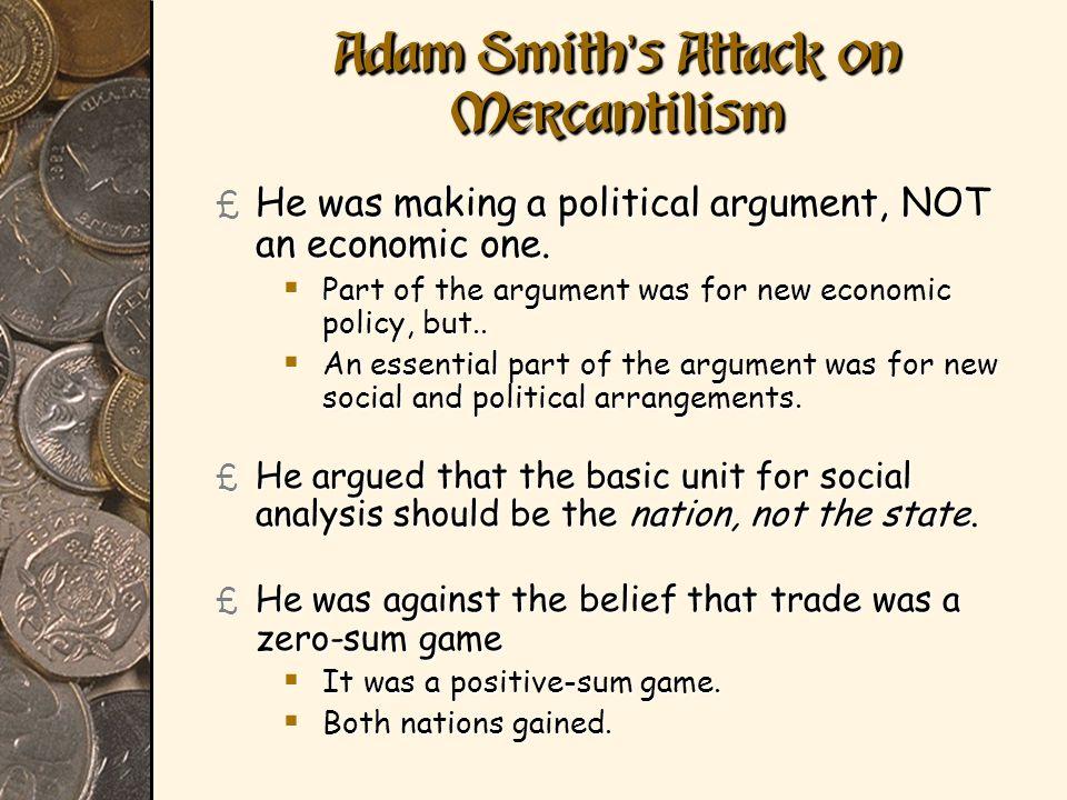 Adam Smith's Attack on Mercantilism