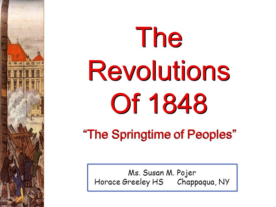 The Revolutions Of 1848 The Springtime of Peoples