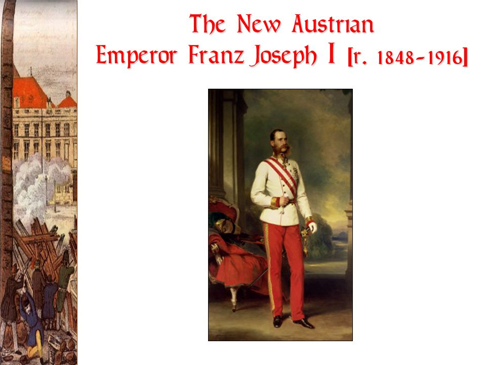 The New Austrian Emperor Franz Joseph I [r ]