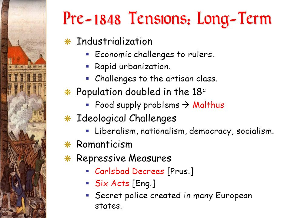 Pre-1848 Tensions: Long-Term
