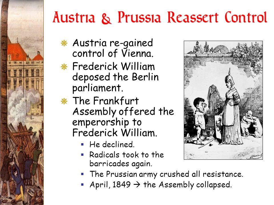 Austria & Prussia Reassert Control