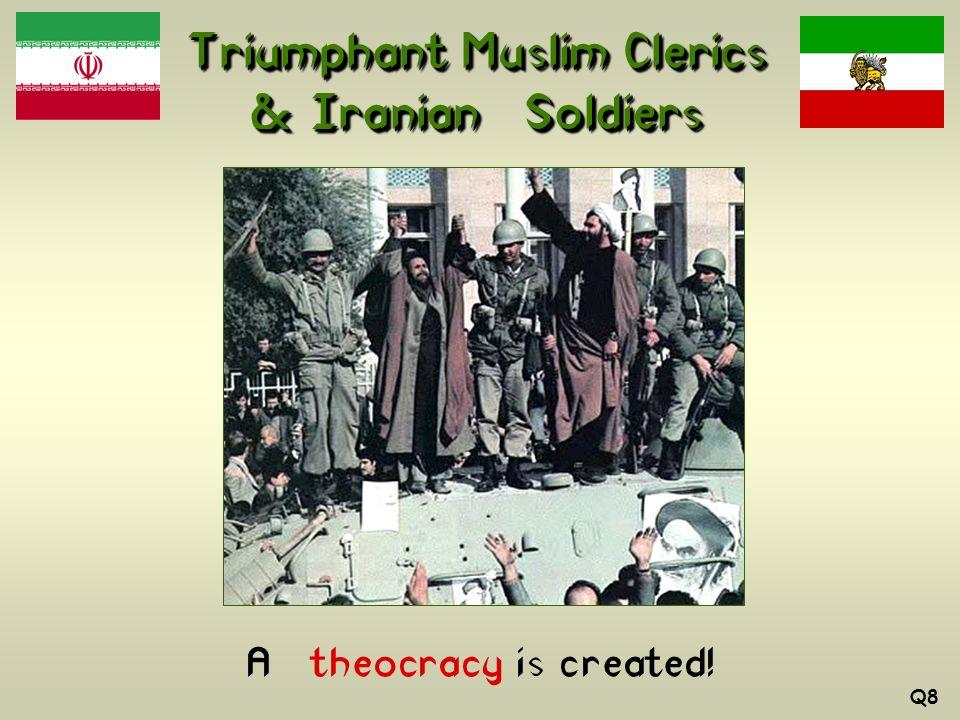 Triumphant Muslim Clerics & Iranian Soldiers