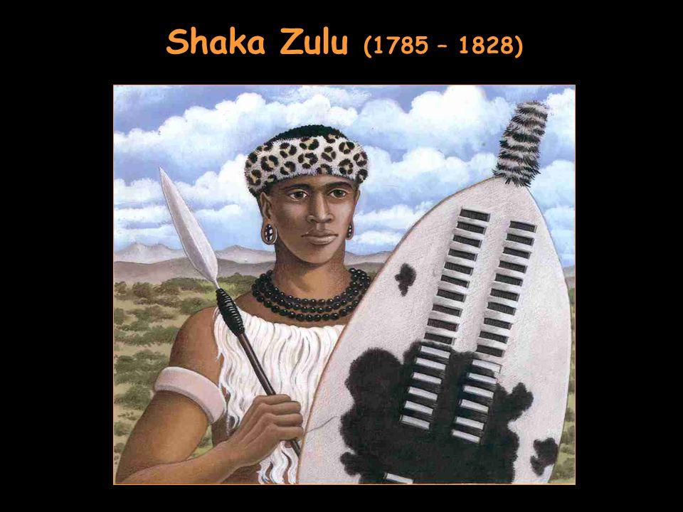 Shaka Zulu (1785 – 1828)