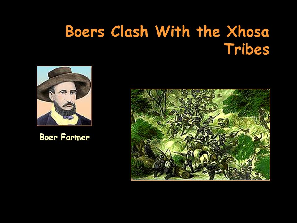 Boers Clash With the Xhosa Tribes