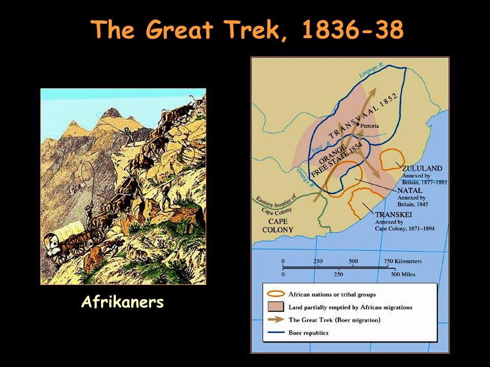The Great Trek, 1836-38 Afrikaners