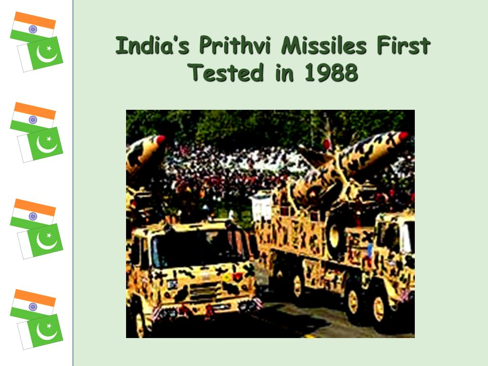 India's Prithvi Missiles First Tested in 1988