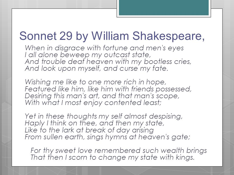 essay on sonnet 29 by william shakespeare Our study guide to shakespeare's sonnet 29 provides translations and a sonnet  analysis it explores the notion that love can cure all ills.