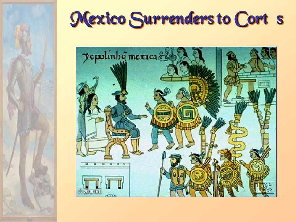 Mexico Surrenders to Cortés