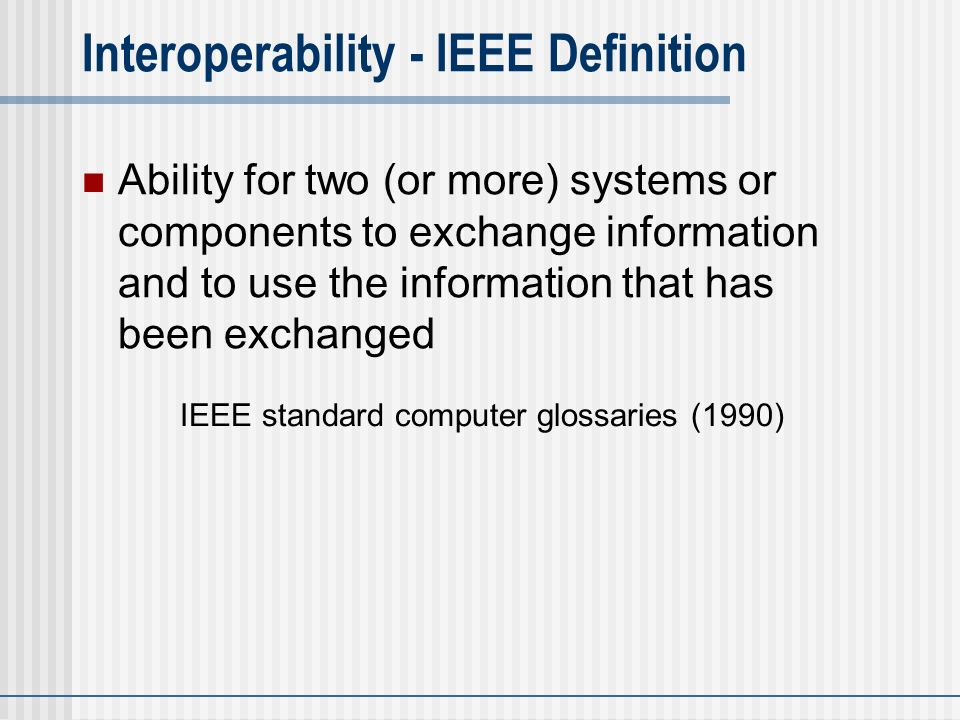 Enterprise interoperability basic concepts definitions for Ieee definition