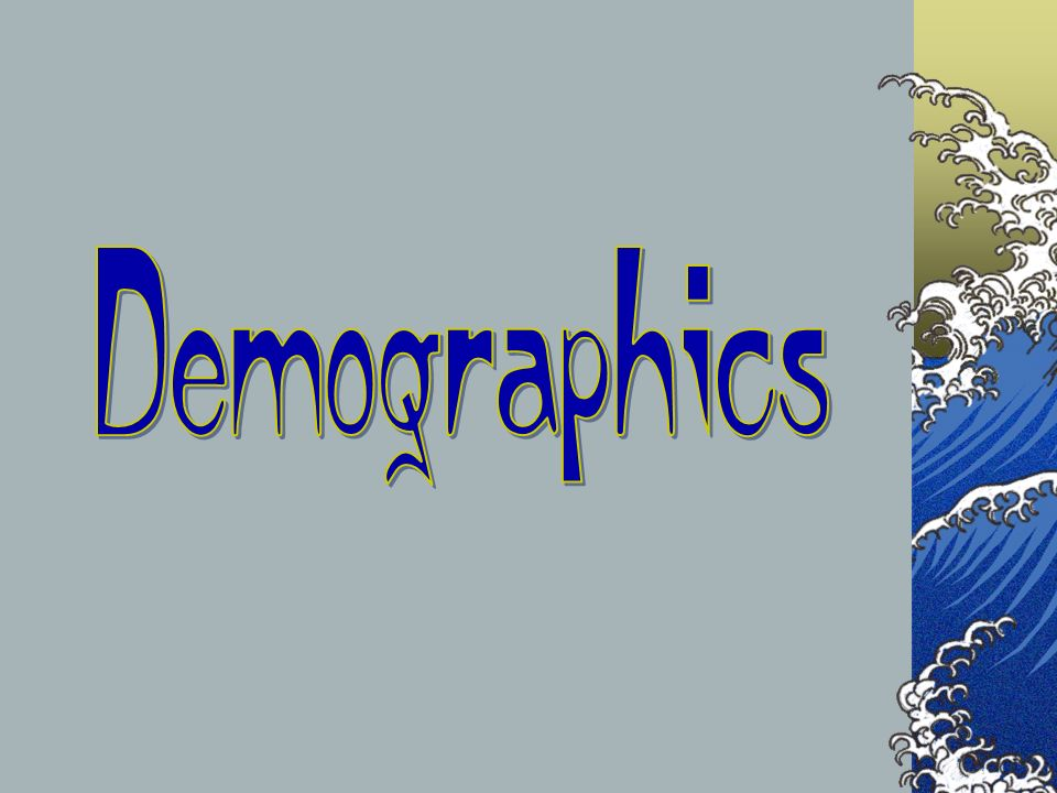 Demographics The next couple of slides are a comparison of the countries that we will be visiting.