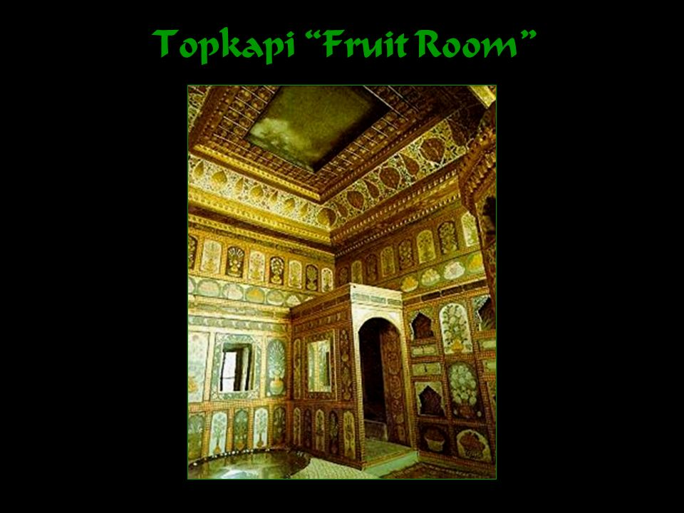 Topkapi Fruit Room
