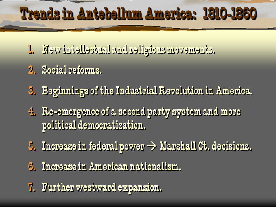 Trends in Antebellum America: 1810-1860