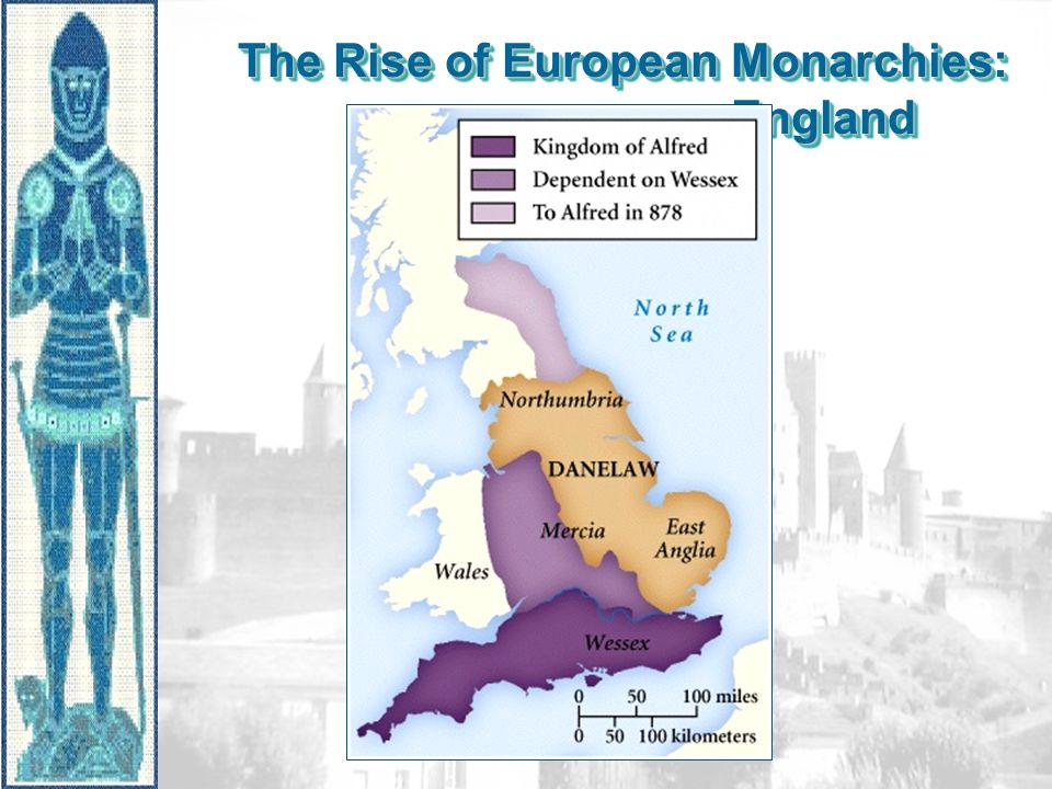 The Rise of European Monarchies: England