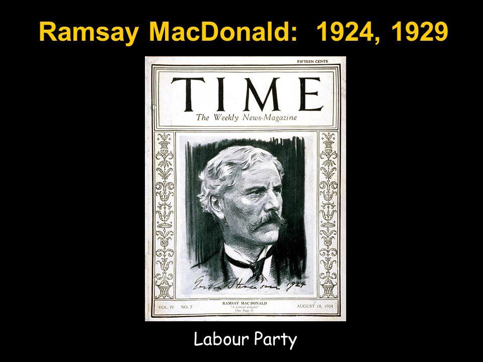 Ramsay MacDonald: 1924, 1929 Labour Party