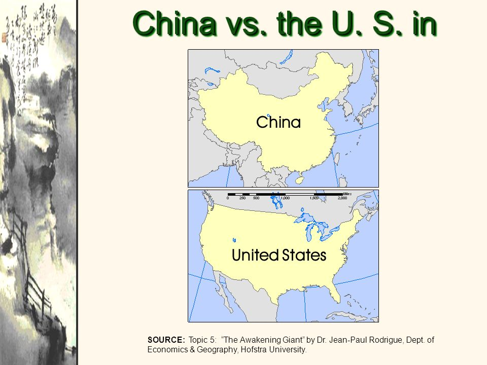 China vs. the U. S. in Size China United States
