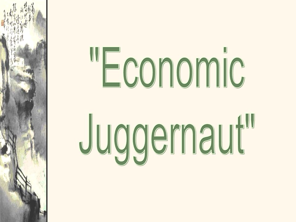 Economic Juggernaut