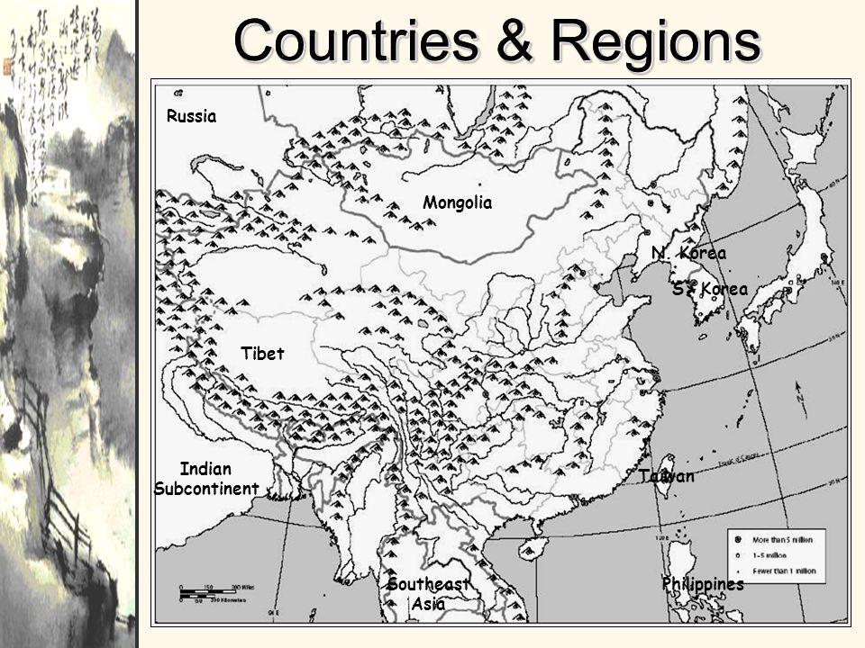 Countries & Regions Russia Mongolia N. Korea S> Korea Tibet