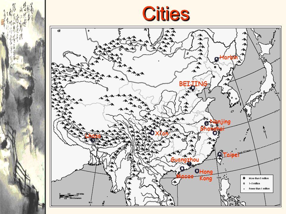 Cities BEIJING Harbin Nanjing Shanghai Xi'an Lhasa Taipei Guangzhou