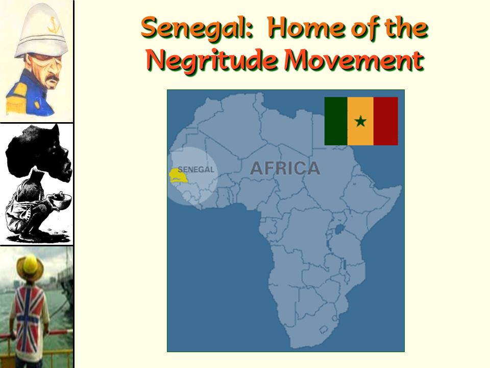 Senegal: Home of the Negritude Movement