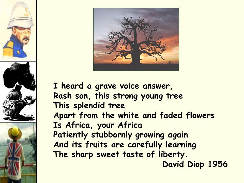 I heard a grave voice answer,