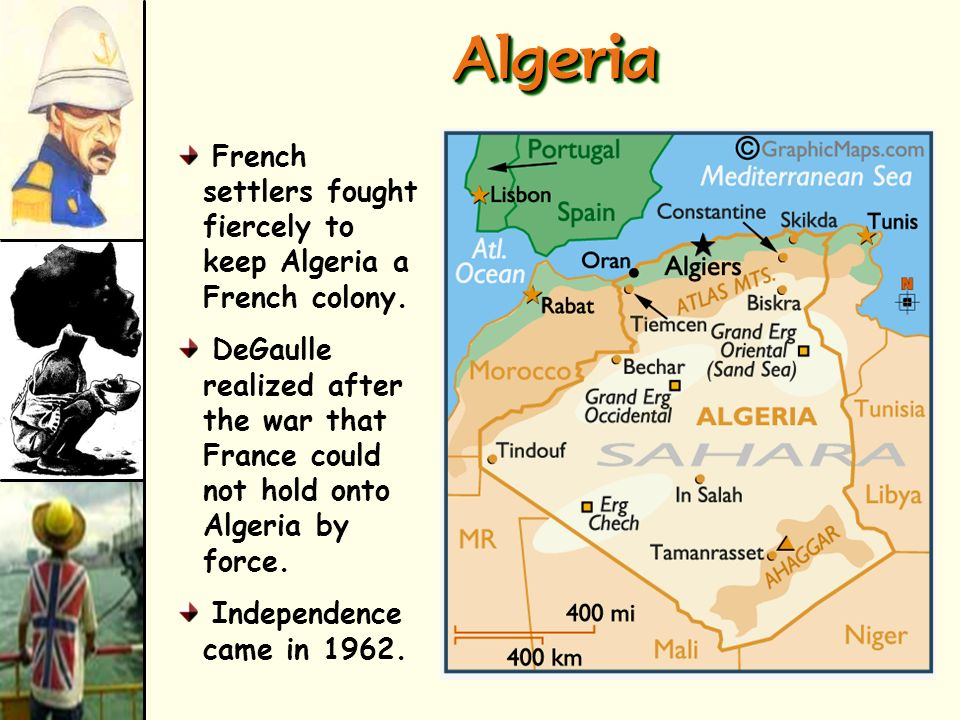 Algeria French settlers fought fiercely to keep Algeria a French colony.