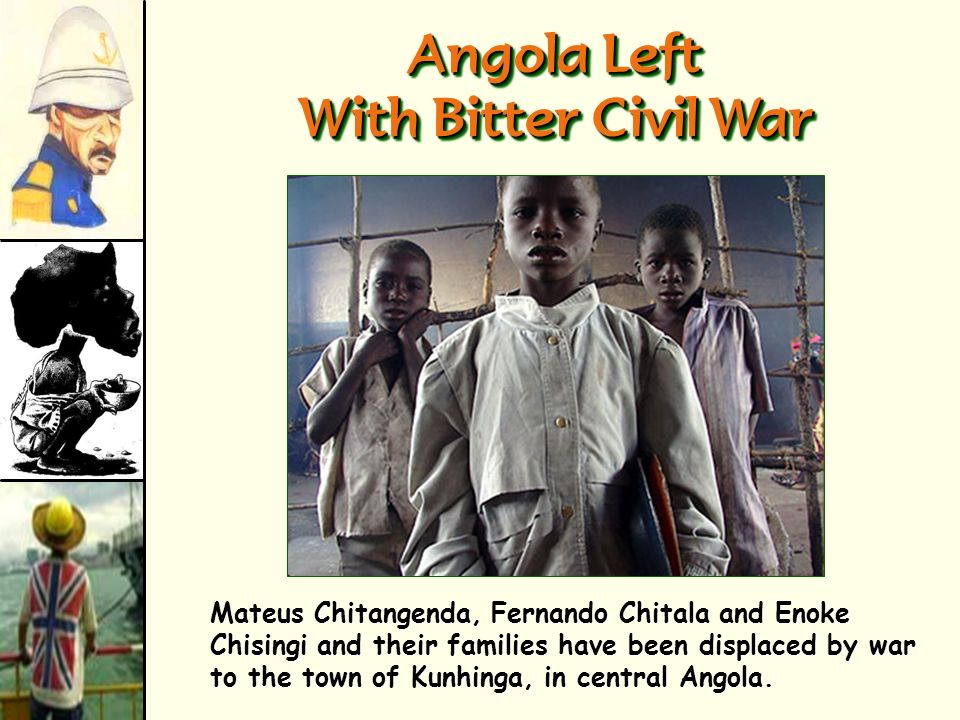 Angola Left With Bitter Civil War