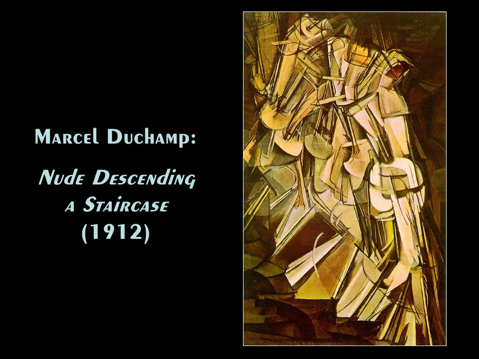 Nude Descending a Staircase (1912)