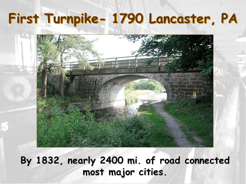 First Turnpike- 1790 Lancaster, PA