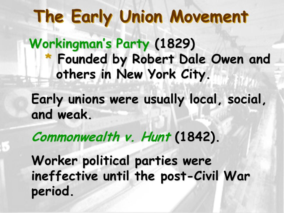 The Early Union Movement