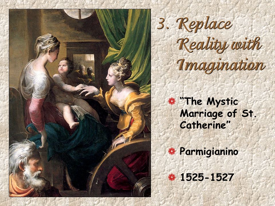 3. Replace Reality with Imagination