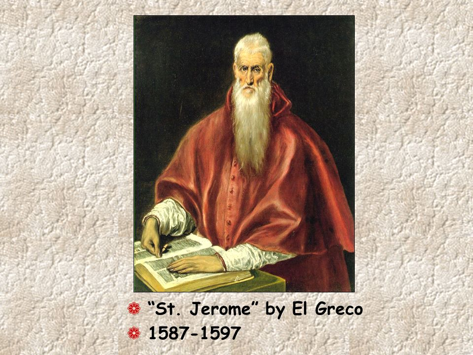 St. Jerome by El Greco 1587-1597