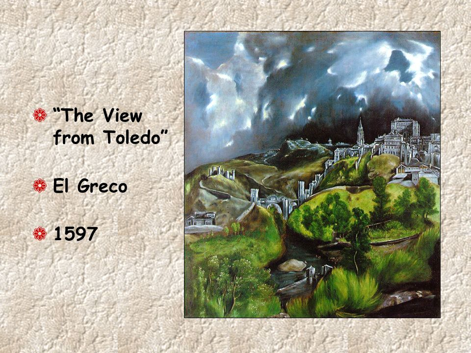 The View from Toledo El Greco 1597