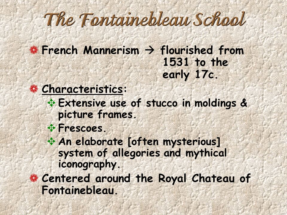 The Fontainebleau School