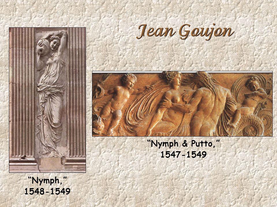 Jean Goujon Nymph & Putto, 1547-1549 Nymph, 1548-1549