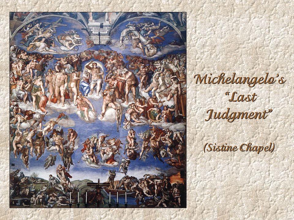 Michelangelo's Last Judgment (Sistine Chapel)