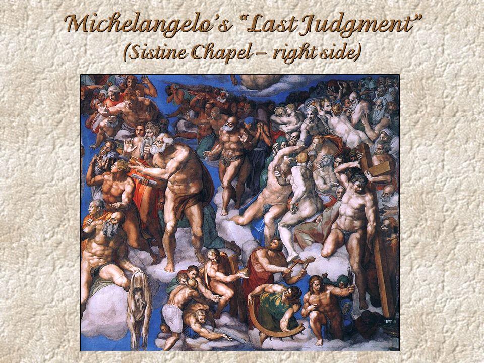 Michelangelo's Last Judgment (Sistine Chapel – right side)
