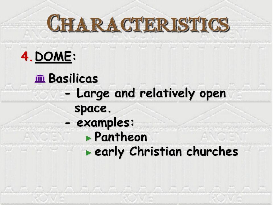 Characteristics DOME: