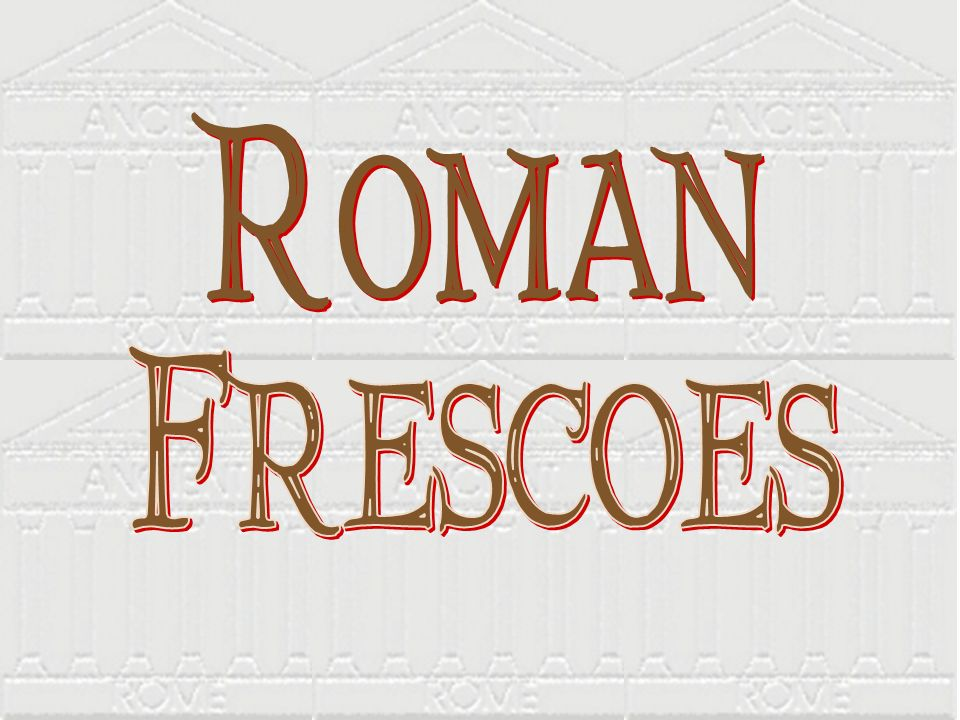 Roman Frescoes
