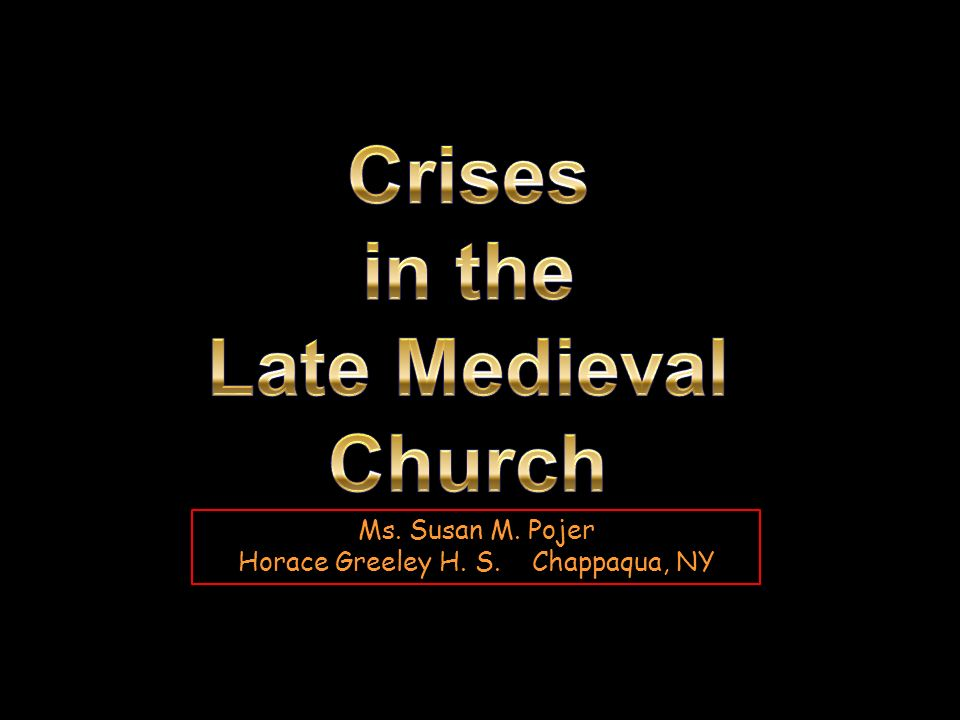 Crises in the Late Medieval Church
